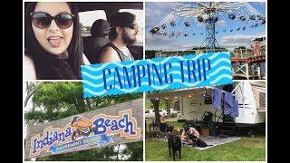 Camping Trip 2017 (Indiana Beach)