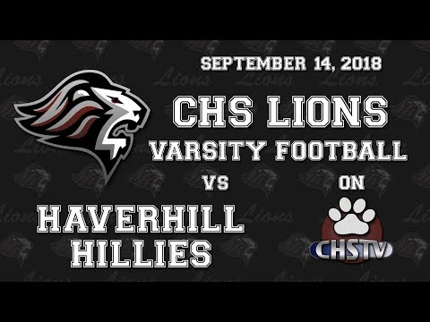 CHS Lions Football vs Haverhill Sept 14, 2018