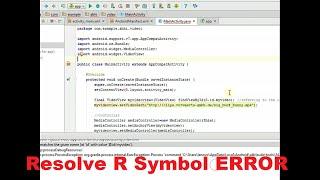 Cannot Resolve R Symbol - Android Studio 2.1 - Tutorial LATEST