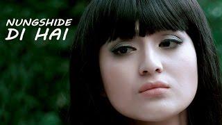 Nungshide Di Hai - Official Music Video Release