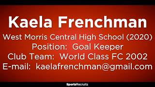 Kaela Frenchman Goal Keeper Highlight Reel Winter & Spring 2018