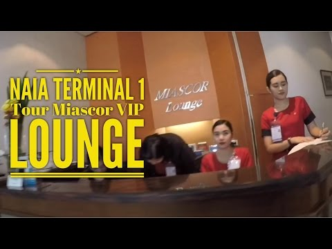 NAIA Terminal 1 and MIASCOR VIP Lounge Tour by HourPhilippines.com
