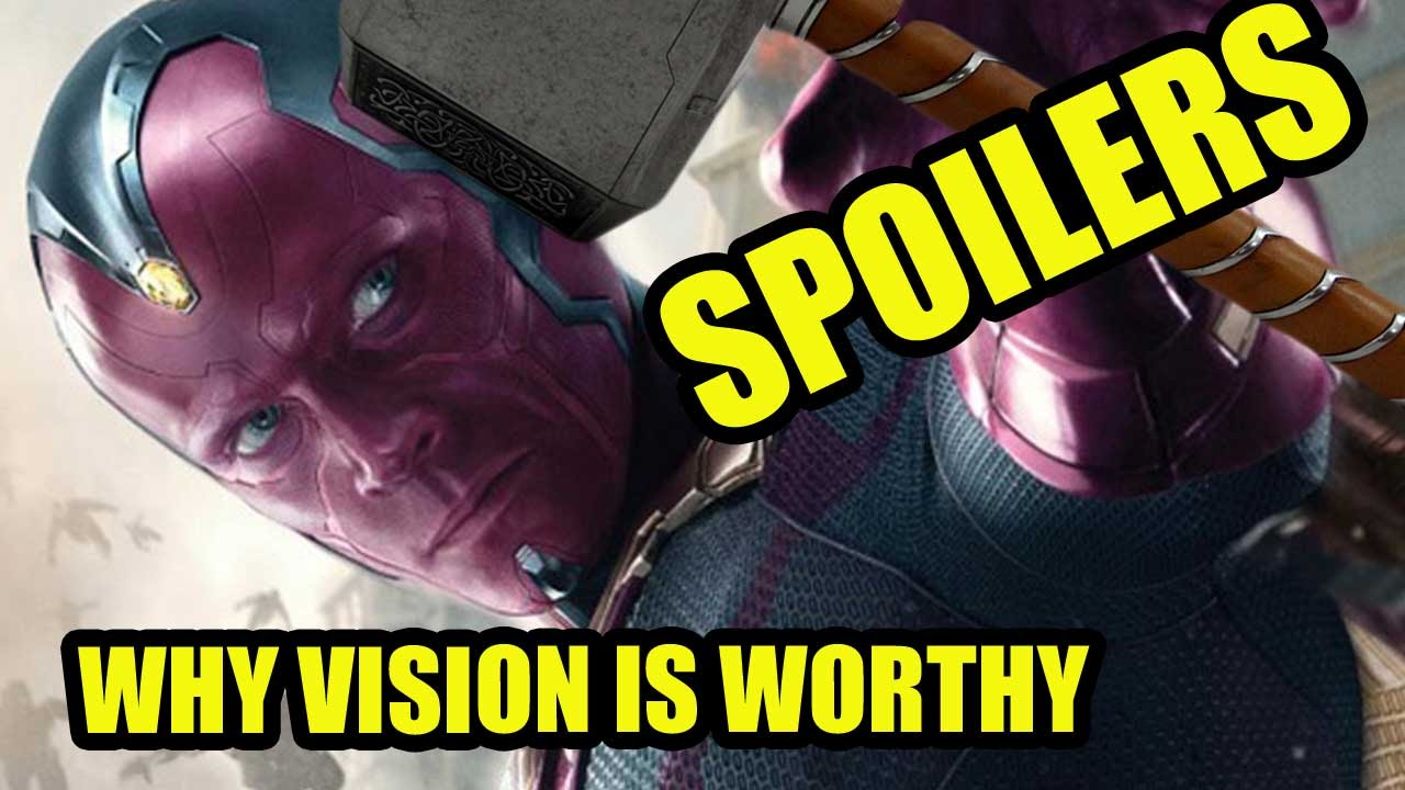 avengers 2 spoilers why can vision lift thor s hammer dafaq