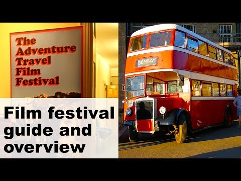 London Adventure Travel Film Festival Guide and tips