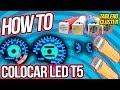 HowTo | Colocar Led t5 en tablero o consola