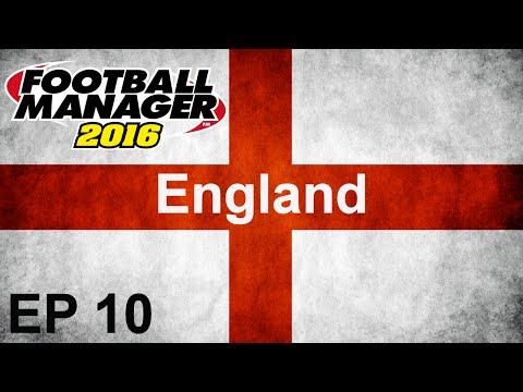 Football Manager 2016 - The England Job EP10