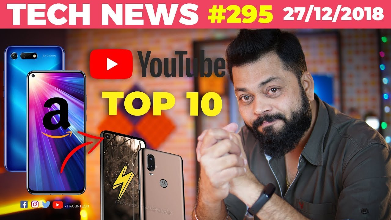 Honor V20 India Launch, Flipkart Best Selling Phones, Top Indian Tech Youtubers, Moto P40-TTN#295