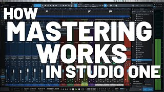 How Mastering Works in #StudioOne