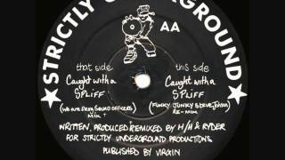 Hackney Hardcore - Caught With A Spliff (We Are Drug Squad Officers Mix) (1992)