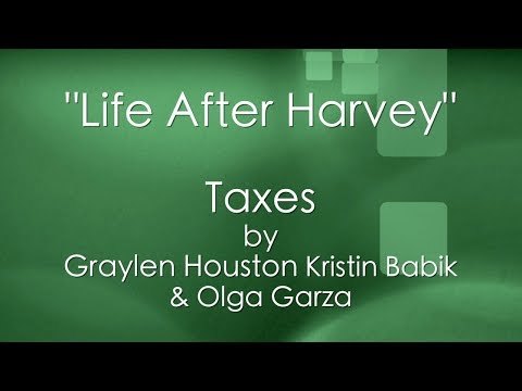 Life After Harvey - Taxes
