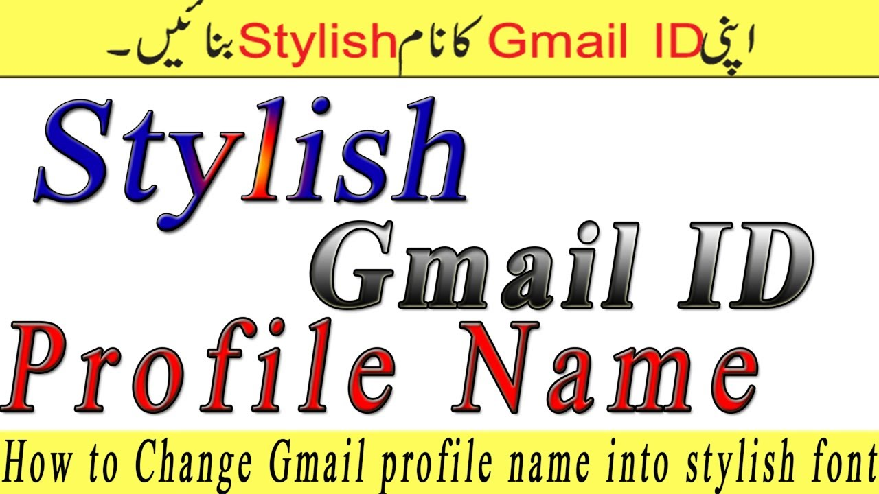 How to Change Gmail profile name into stylish font in urdu/hindi