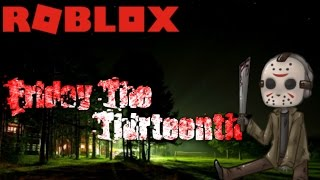 """Roblox: Friday The Thirteenth"""" He's Coming!!!"""" w/ Electro_Pika & HappyGirl621"""