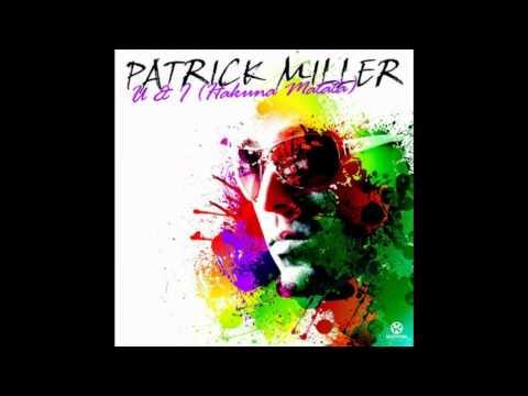 ↓Patrick Miller - U & I (Hakuna Matata)↓