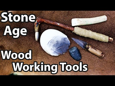 Stone Age Wood Working Tools Built, Tested And Explained