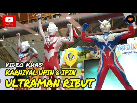 Karnival Upin Ipin 2017 - Ultraman Ribut [OFFICIAL VIDEO]