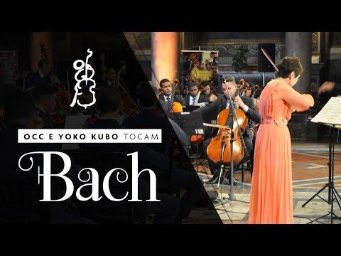 OCC e Yoko Kubo tocam Bach
