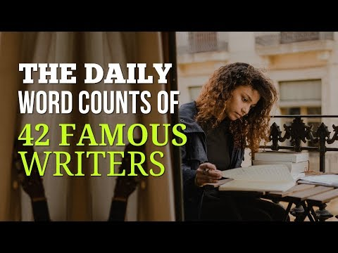 The Daily Word Counts Of 42 Famous Writers - How Many Words Should You Write Per Day?