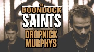 Boondock Saints || Feat. The Dropkick Murphys