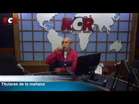 RCR750 | Titulares de la Mañana/ Lunes 11/12/2017