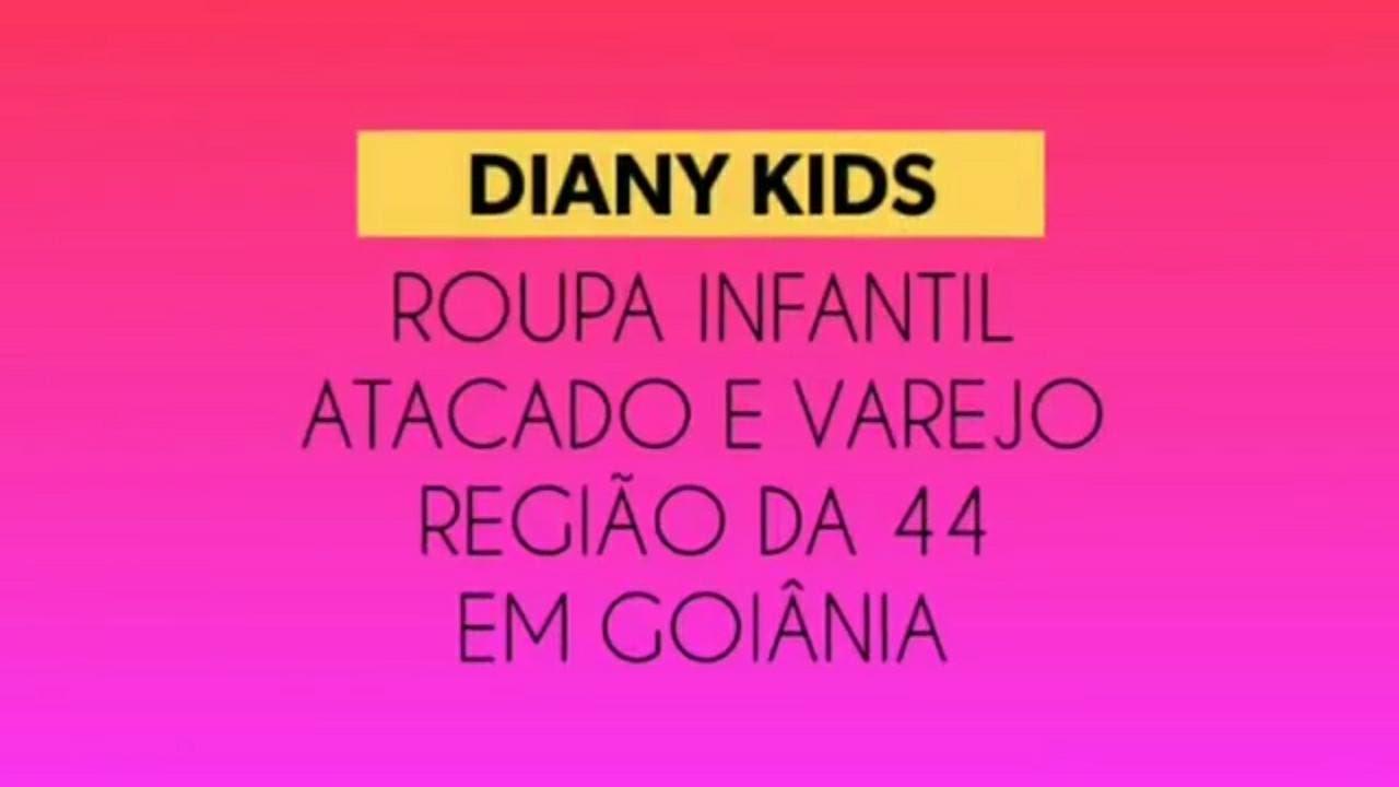 7a5b29d7db0f3e Roupa Infantil - Diany Kids - Atacado e Varejo - Região da 44 em Goiânia