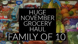 Huge November 2019 Grocery Haul Large Family Of 10 On A