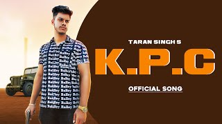 KPC (Kharche Parche Charche) (Taran SIngh, Nish Kang) Mp3 Song Download