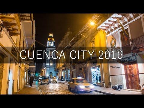 ✔ Cuenca City   Ecuador [ FULL HD 2016 ]