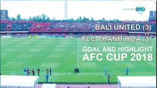 Goal & Highlight BALI UNITED VS FLC THANH HOA | FT : 3-1