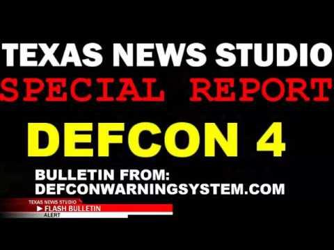 DEFCON 4 FROM DEFCONWARNINGSYSTEM LIVE STREAMING NEWS COVERAGE