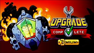 Salvamos o mundo - Upgrade Complete 3mium (FINAL)