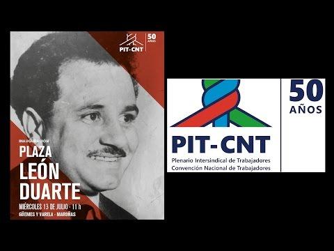 PIT-CNT Inauguración Plaza LEON DUARTE 13-7-2016