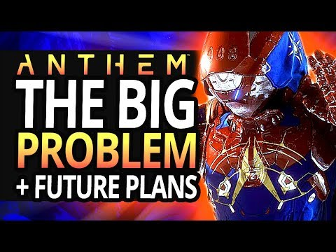 Anthem |  It's Time To Be Honest On Anthem &The Biggest Problem It Has + This Channel Moving Forward