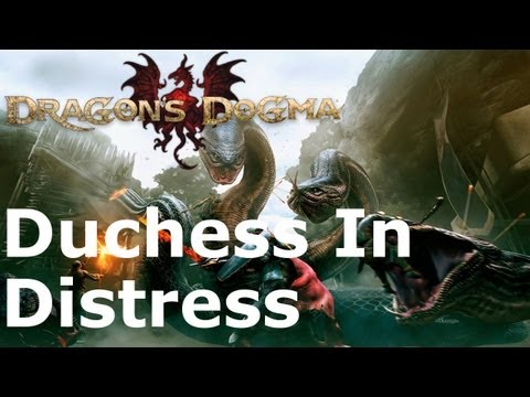 Dragon's Dogma: Duchess In Distress