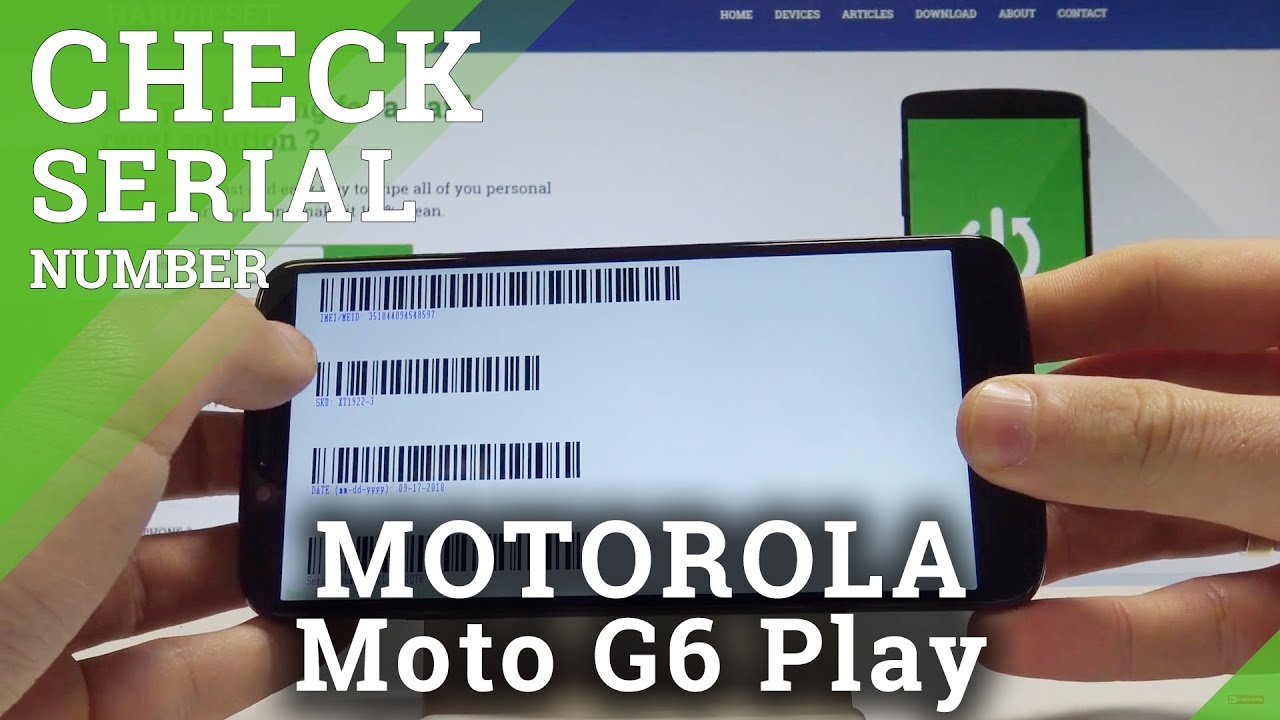 How to Enable Barcodes on MOTOROLA Moto G6 Play - Find IMEI & Serial Number