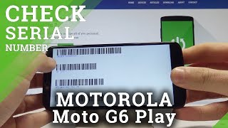 Download How To Check Imei In Motorola Moto G6 Play Set Up Serial