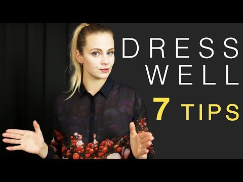 How to Dress Well | 7 Tips