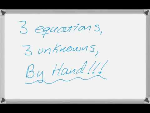 Solving A System Of 3 Equations With 3 Unknowns