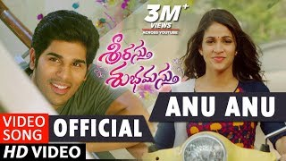 Gambar cover Srirastu Subhamastu Songs | Anu Anu Full Video Song | Allu Sirish, Lavanya Tripathi | SS Thaman