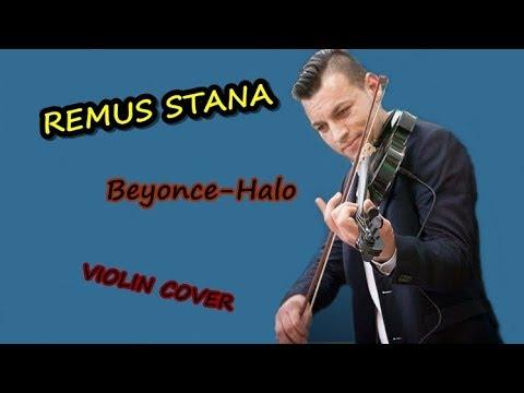Remus Stana -(Beyonce-Halo) | Violin Cover