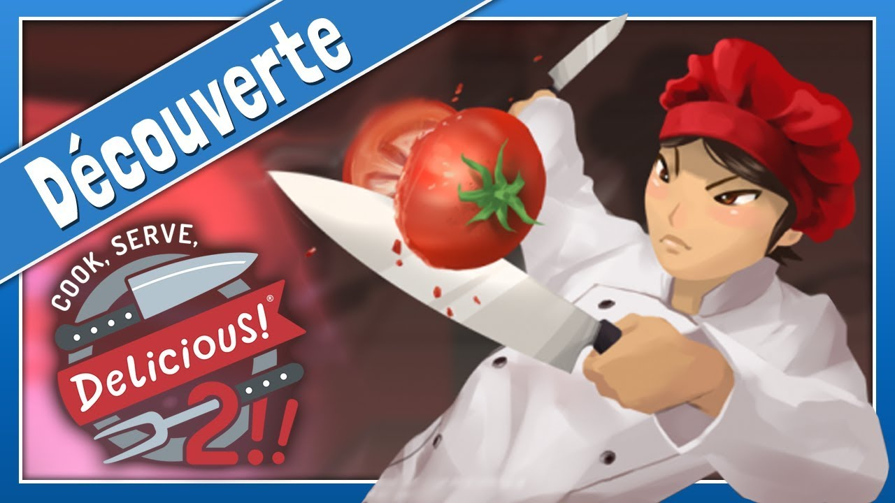 COOK, SERVE, DELICIOUS! 2 - Retour du jeu de réflexes en cuisine | Gameplay