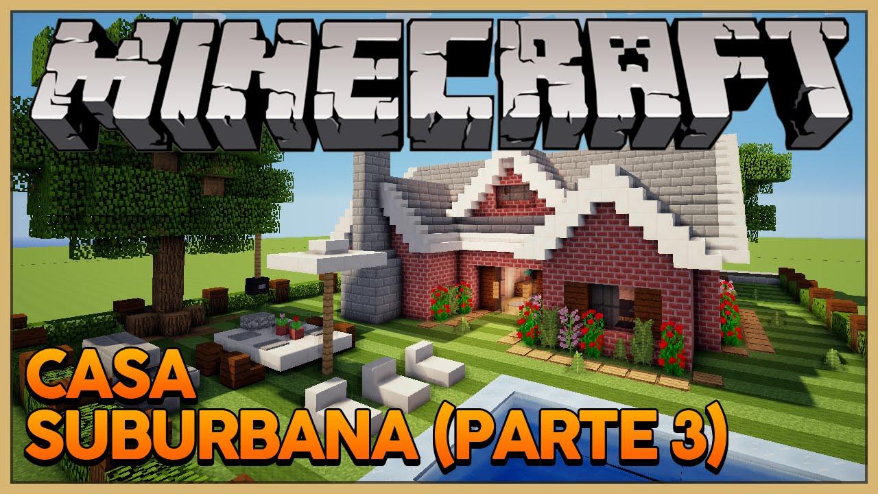 Minecraft decora o externa da casa suburbana youtube for Jazzghost casas modernas 9