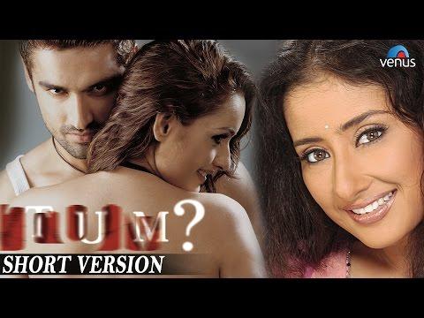 Tum | Short Version | Rajat Kapoor, Manisha Koirala, Aman Verma |