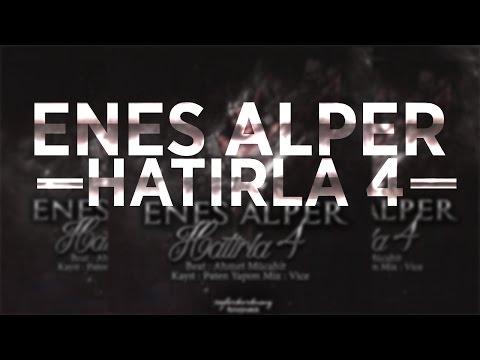 ENES ALPER - HATIRLA 4 (Albüm Tanıtımı)