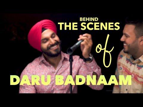 DARU BADNAAM (BEHIND THE SCENES) Param Singh & Kamal Kahlon