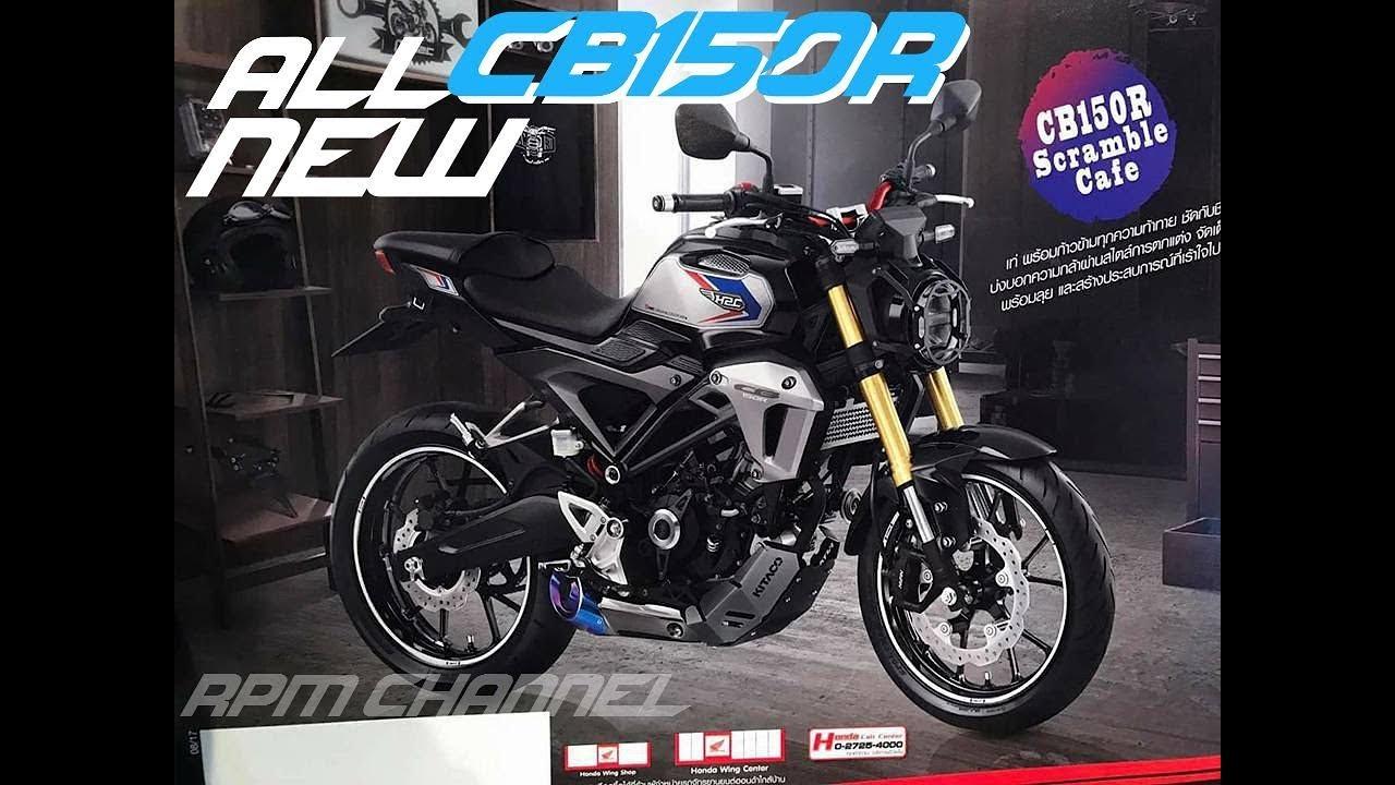 2018 honda 150r.  2018 all new cb150r honda thailand  new 2018 rpm channel and honda 150r