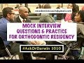 Mock Interview Questions & Practice for Ortho Residency | #AskDrDarwin 1010 | Dr Darwin Hayes DDS