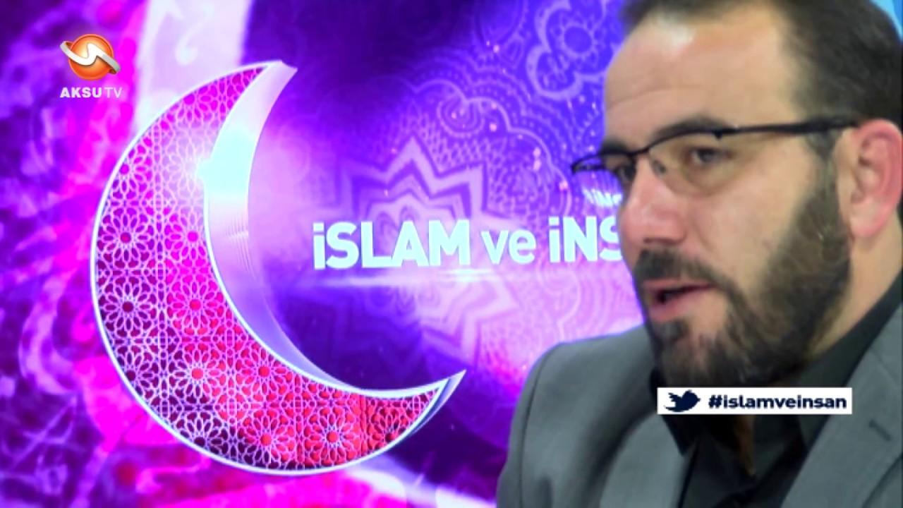 İslam ve İnsan 24 Kasım 2016
