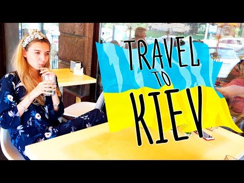 Ukraine travel guide: What to do in Kiev 2018!