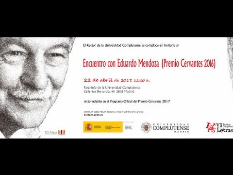 Encuentro con Eduardo Mendoza (Premio Cervantes 2017).UCM
