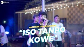 ISO TANPO KOWE - ALINDRA MUSIK II BASTIAN WN X BASSMUSIC II COVER MUSIC LIVE